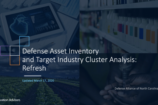 Defense Asset Inventory and Target Industry Cluster Analysis: Refresh Presentation